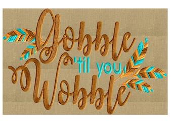 "Tribal Thanksgiving ""Gobble til you Wobble"" - EMBROIDERY DESIGN FILE- Instant download - Exp Jef Vp3 Pes Dst Hus formats 2 sizes arrow"