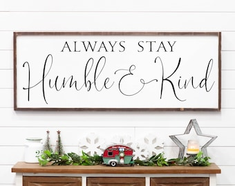 Mothers Day Gift Always Stay Humble U0026 Kind Large Wall Decor Wedding Gift  Farmhouse Decor Anniversary Gift For Her Joshua 24:15