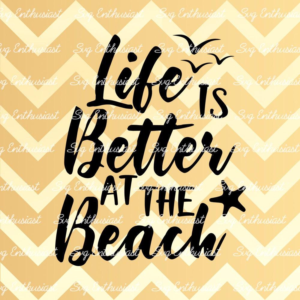 Life is better at the beach SVG Summer SVG Sun svg ...