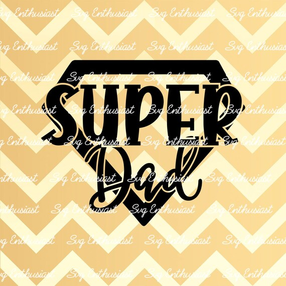 Super Dad Svg Father S Day Svg Hero Svg Best Daddy Svg Etsy