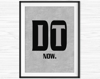 Motivational Wall Decor Office Wall Art Do It Now Quote Inspirational Quote  Success Quotes Printable Office Quote Office Decor Cubicle Decor