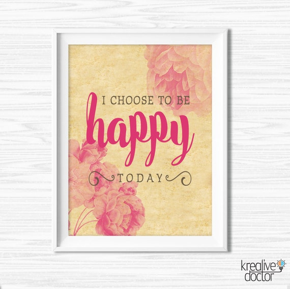 Inspirational Quote Choose Happy Printable Motivational Wall Etsy