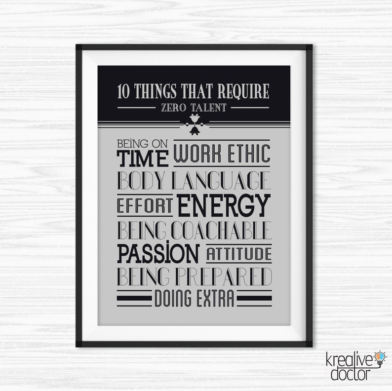 photo regarding 10 Things That Require Zero Talent Printable referred to as 10 Variables That Will need Zero Skill Estimate Print- Business Wall Artwork - Cubicle Decor - Printable Quotations for Business - Exertion Posters - Wall Sayings