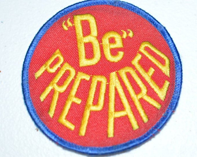 BE PREPARED - Iron-On Vintage Embroidered Patch - Jacket Patch Jeans Patch Backpack Patch Vest Patch Uniform Patch Scouting Boy Scouts eb4