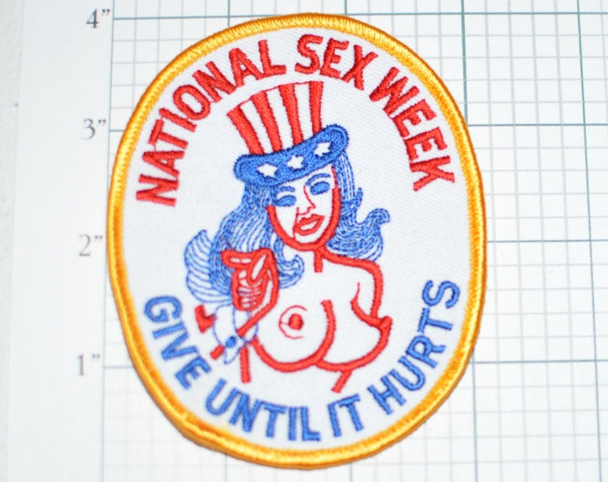 National Sex Week Give Until It Hurts Iron-on Vintage Patch - Racy USA Biker Mardi Gras Topless Naughty Flashing Flirty Conversation Starter