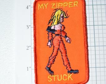 My Zipper Stuck Vintage Sew-On Patch - Suggestive Naughty Risque Adult Flirty Conversation Starter Biker Jacket Vest Hot Girl Emblem Logo