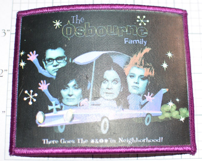 The OSBOURNE Family - There Goes the F'n Neighborhood Licensed Rare Iron-On Patch Jacket Patch Ozzie Sharon Jack Kelly Backpack Patch f1p