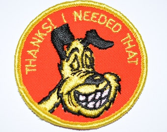 "Thanks I Needed That - Smiling Dog - 3"" Circular Sew-On Vintage Embroidered Patch Jacket Patch Jeans Patch Backpack Patch Clothing Patch s18"