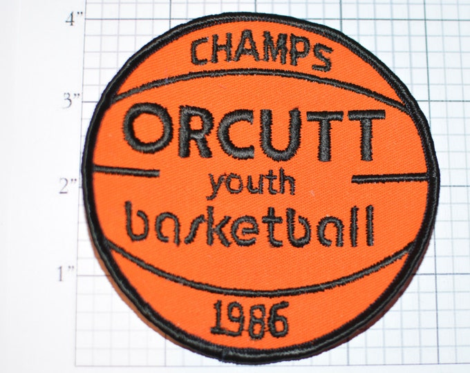 ORCUTT Youth Basketball CHAMPS 1986 Sew-on Embroidered Vintage Patch California CA Santa Maria Valley Kids Sports Jacket Patch Champions s9