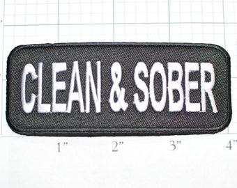 Clean & Sober, Biker Patch Iron-on Patch Embroider Patch Clothing Patch Applique Sew Motorcycle Patch Black Reformed Straight oz1
