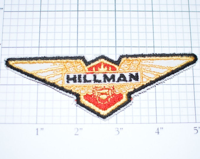 HILLMAN British Motor Vehicle Manufacturer Founded 1907, Continued to 1976 under Chrysler, Vintage Iron-On Patch Jacket Patch Collectible s8