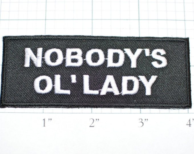 Nobody's Ol' Lady, Biker Patch Iron-on Embroider Clothing Patch Applique Sew Motorcycle Patch Lady Rider Girlfriend Wife Single Divorced ozb
