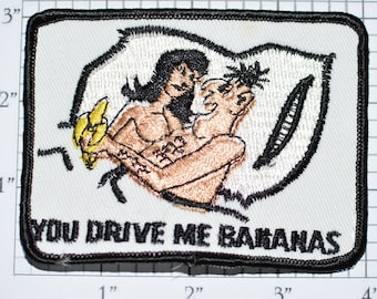 You Drive Me Bananas Sew-On Vintage Embroidered Patch Funny Novelty Emblem Naughty Couple in Bed Biker Jacket Vest Sexual Innuendo Inference