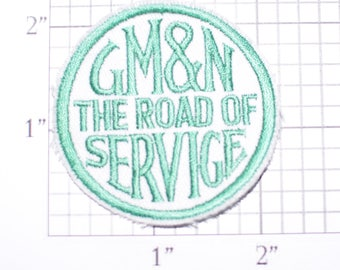 GM&N The Road of Service Sew-On Embroidered Clothing Patch Train Souvenir Logo Emblem Collectible Memorabilia Applique Gift Idea e27L