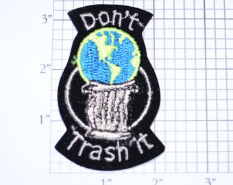 Don't Trash It (Earth) Rare Vintage Sew-on Patch Ecology Environmentalism Conservationist Jacket Patch Hat Patch Vest Patch Shirt Patch e19o