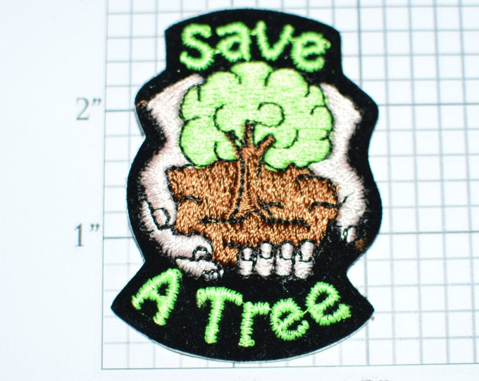 Save A Tree Sew-On Rare Vintage Patch Ecology Environmentalism Conservationist Jacket Patch Hat Patch Vest Patch Shirt Patch Forestry e19n