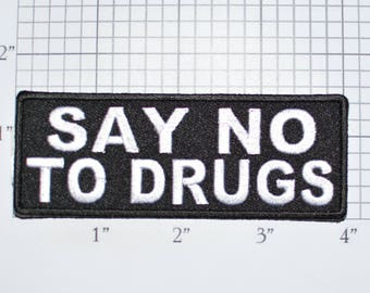 Say No To Drugs Embroidered Iron-on Clothing Patch for Biker Jacket Vest Anti-Drug Message Sober Straight DIY Clothes t03k