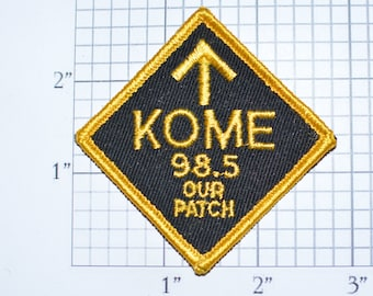 KOME 98.5 FM Our Patch Defunct San Jose California Radio Station Vintage Embroidered Patch Sew-on to Jacket Jeans Vest Hat Backpack CA e29L