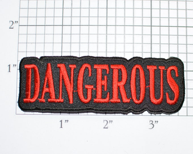 Dangerous Iron-On Embroidered Clothing Patch Outlaw Biker Jacket Vest Caution Warning Text DIY Clothes Backpack Hoodie Jean Emblem Punk Thug