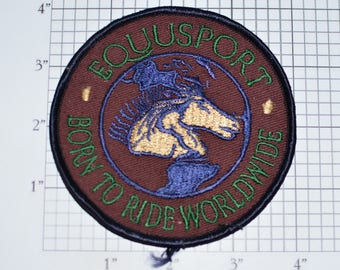 Equusport Born To Ride Worldwide Vintage Iron-On Embroidered Clothing Patch Shirt Jacket Vest Equestrian Souvenir Collectible Emblem e30p