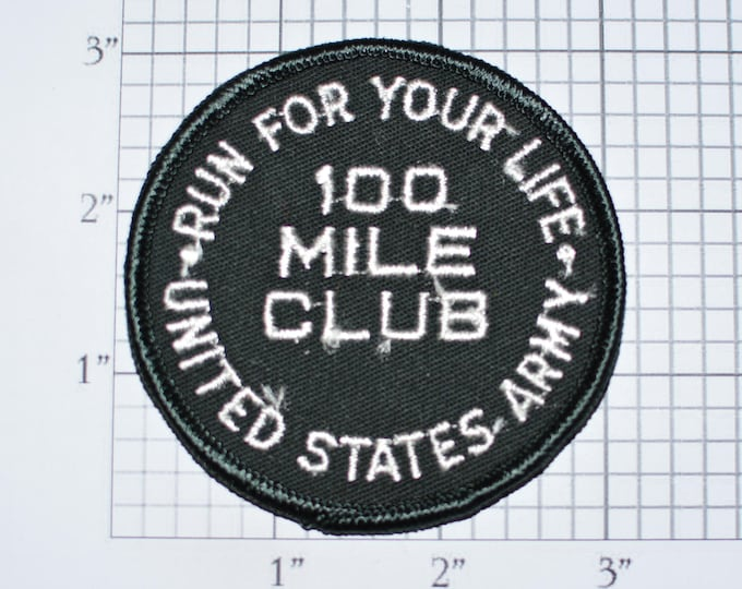 Run For Your Life - 100 Mile Club - United States Army Vintage Embroidered Sew-On Clothing Patch Military Running Award Achievement e32c
