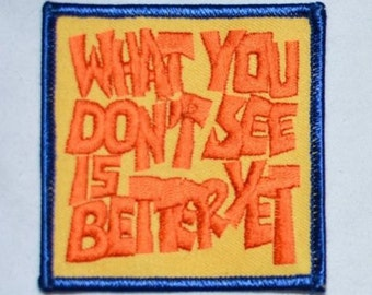 What You Don't See is Better Yet Embroidered Iron-on Vintage Clothing Patch Jacket Patch Vest Patch Provocative Sexy Flirty Jeans Patch s5