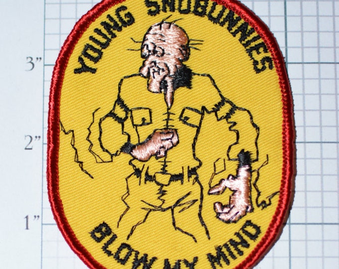 Young Snobunnies Blow My Mind Old Skier Funny Sew-On Vintage Embroidered Patch Skiing Snowboarding Snowmobiling Jacket Vest Patch Snow e13