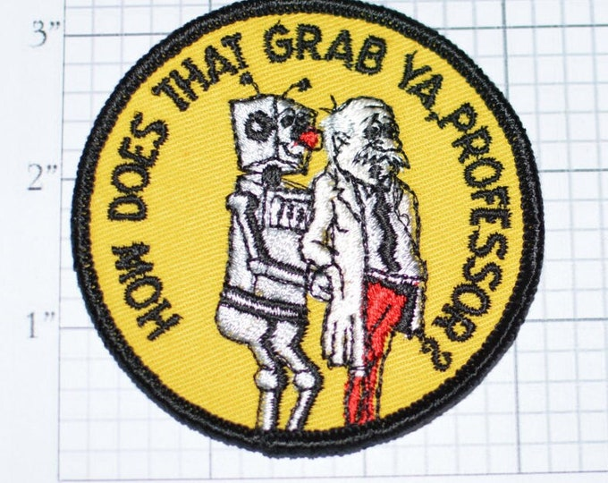 """How Does That Grab Ya Professor, Robot - 3"""" Sew-On Vintage Clothing Patch - Funny Conversation Starter - Robot Molesting Man -  s16"""