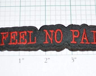 FEEL NO PAIN Vintage Iron-On Patch Motorcycle Biker Outlaw 1%er Intimidating Funny Tough Painless Weightlifter Triathlete Jacket Patch e32b