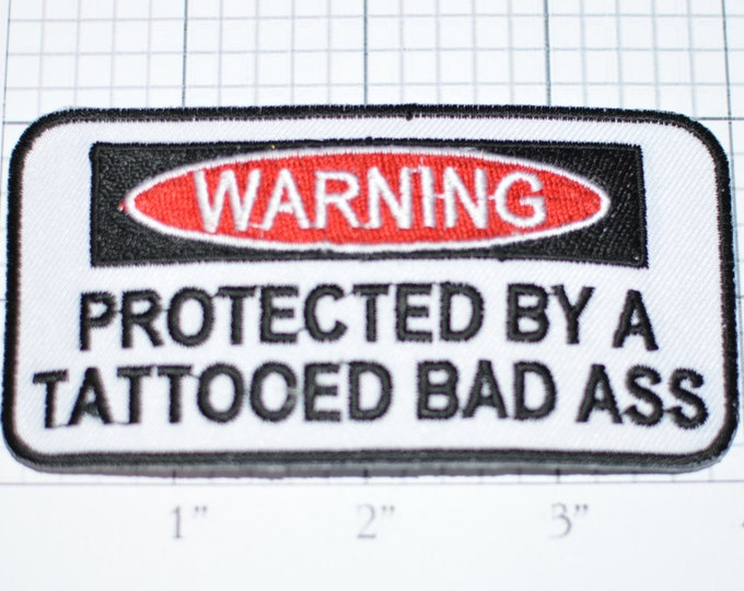 WARNING Protected By Tattooed Bad Ass Tough Boyfriend Husband Man, Funny Patch Iron-on Applique Biker Jacket Vest MC Outlaw Motorcycle Rider