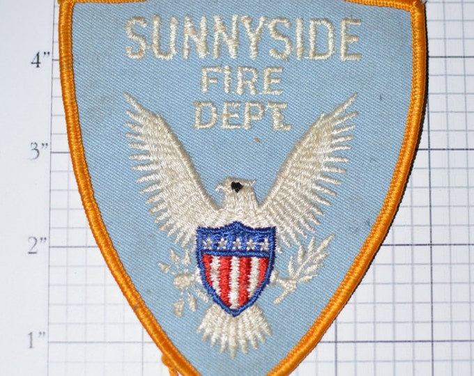 Sunnyside Fire Department - Washington State WA - VERY RARE Sew-On Vintage Patch Eagle Shield Great Seal Sunny Side  fd7