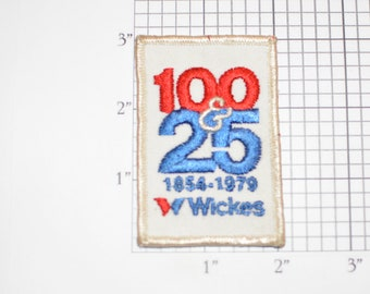 Wickes 1979 (125th Anniversary) Sew-On Vintage Embroidered Clothing Patch for Uniform Shirt Hat Jacket Emblem Logo Insignia Employee Worker