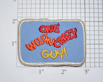 One Wild N Crazy Guy Sew-On Vintage Embroidered Patch Funny Conversation Starter Yellow Red Orange on Blue Background Jacket Patch Vest