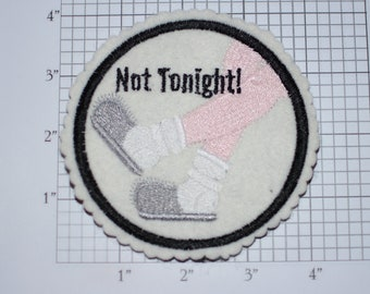 Not Tonight 4-Inch Sew-on Embroidered Clothing Patch House Slippers Shoes Ladies DIY Fashion Accent for Apparel Purse Bag Fun Woven Emblem