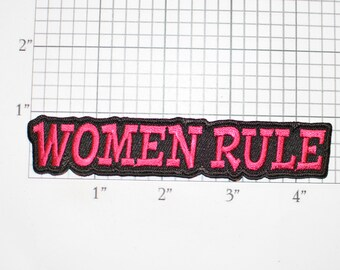 Women Rule - Iron-on (Or Sew-on)  Embroidered Clothing Patch Pink on Black Text Feminist Fun Bachelorette Party Gift Idea Girl Power Crest
