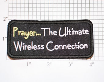 Prayer... The Ultimate Wireless Connection Iron-On (or Sew On) Embroidered Clothing Patch for Biker Jacket Vest Hat Religious Faith Worship