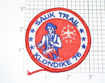 Sauk Trail Klondike 76 (1976) Bicentennial Celebration Scouting USA Vintage Sew-on Embroidered Clothing Patch Boy Cub Scout Uniform BSA Logo