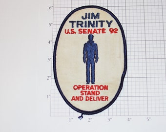 Jim Trinity U.S. Senate 92 (1992) Operation Stand and Delivery (California Senator Candidate) Vintage Iron-On Embroidered Patch Politics