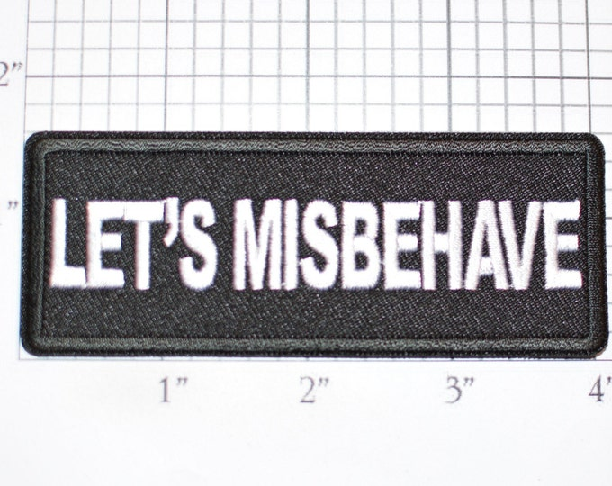Let's Misbehave Iron-On Embroidered Clothing Patch Motorcycle Rider Biker Jacket Vest Bachelor Bachelorette Party DIY Clothes Accent Idea
