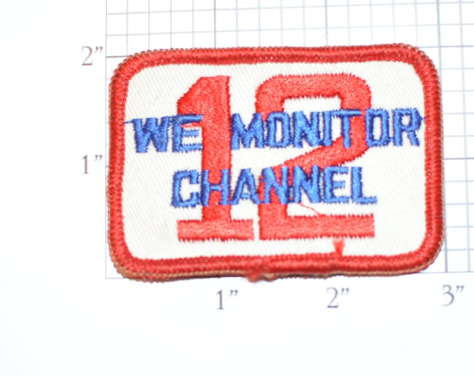 We Monitor Channel 12 (CB Citizens Band Radio) Vintage Embroidered Clothing Patch for Jacket Jeans Vest Hat Backpack Trucker Truck Driver