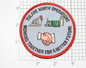 Tulare North Operations, Working Together For A Better Future Vintage Iron-on Embroidered Patch Uniform Shirt Logo Emblem Oil Gas Industry