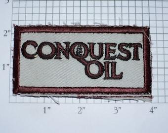 CONQUEST Oil RARE Vintage Iron-on Embroidered Clothing Patch Uniform Shirt Jacket Vest Logo Emblem Collectible Memento Petroleum Industry