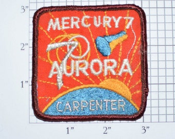 MERCURY 7 Aurora - Carpenter - NASA - 1962 - Sew-On Vintage Patch - Metallic Silver Thread Mission Astronaut Collectible Memorabilia e20t