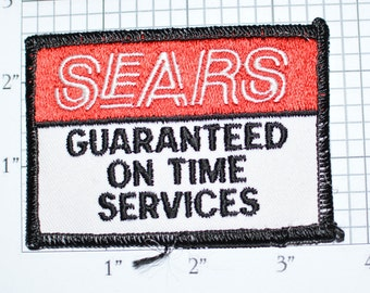 SEARS Guaranteed On Time Services Vintage Sew-On Embroidered Patch Uniform Patch Shirt Patch Jacket Patch Serviceman Appliance Repair e22a