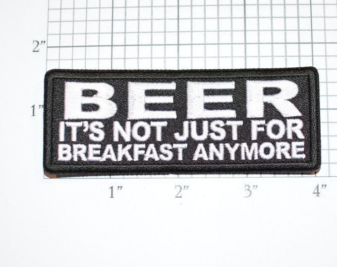 Beer It's Not Just for Breakfast Anymore Iron-on Embroidered Clothing Patch Biker Jacket Vest Drinking Bachelor Party Idea Bachelorette Hen
