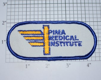 Pima Medical Institute Iron-On Embroidered Vintage Shoulder Patch Shirt Jacket Uniform Emergency Technician EMT Costume Cosplay Collectible