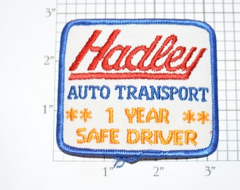 Hadley Auto Transport 1 Year Safe Driver Achievement Award Vintage Embroidered Iron-on Patch for Uniform Shirt Jacket Vest Trucking Safety