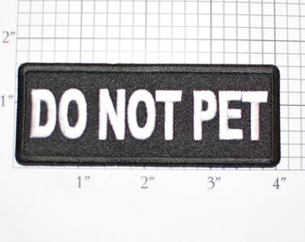 Do Not Pet Iron-On (or Sew-on) Embroidered Clothing Patch Working Service Dog Logo Emblem DIY Canine Clothes Vest Emotional Support Animal
