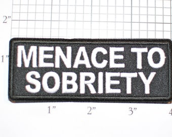 Menace To Sobriety Funny Iron-on Embroidered Novelty Clothing Patch Drinking Booze Alcohol Beer Drunk Bachelor Party Gift Bar Nightclub Pub