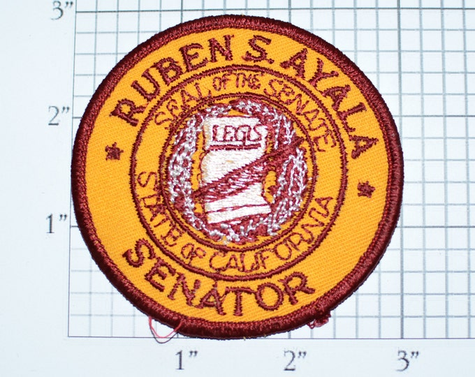 Ruben S (Samuel) Ayala State of California Senator Vintage Iron-On Embroidered Clothing Patch Politics Politician Seal of the Senate CA e28b